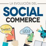 La Evolución del Social Commerce